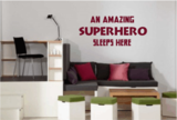 Muursticker An amazing superhero sleeps here_