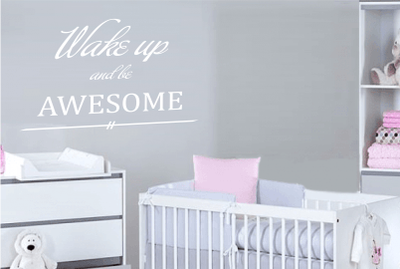 Muursticker wake up and be awesome
